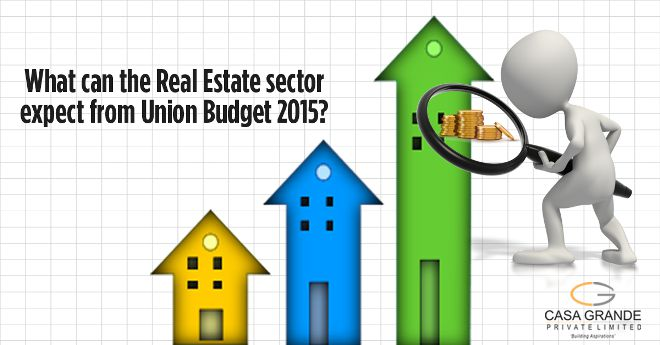 Expectations Of Real Estate Sector From Union Budget 2015