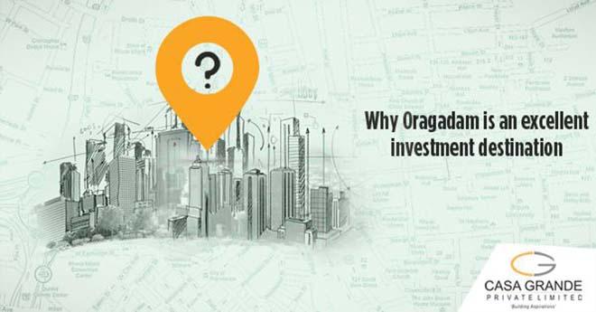 Why Oragadam is an excellent investment destination