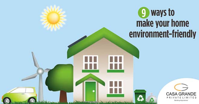 9 ways to make your home environment-friendly