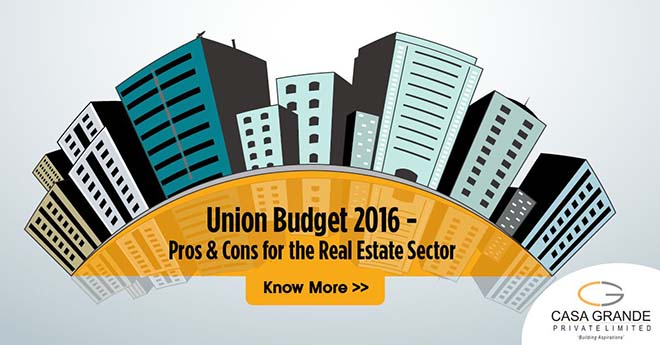 Union Budget 2016: Pros & Cons for the Real Estate Sector