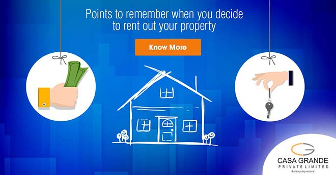 Points To Remember When You Decide To Rent Out Your Property