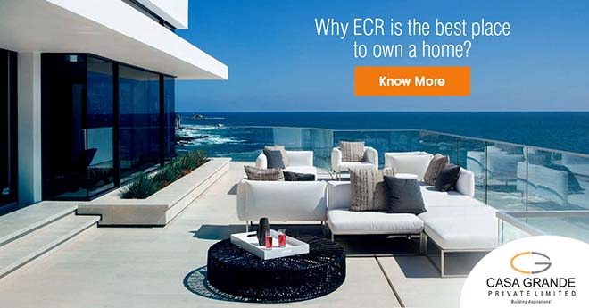 Why ECR is the best place to own a home?
