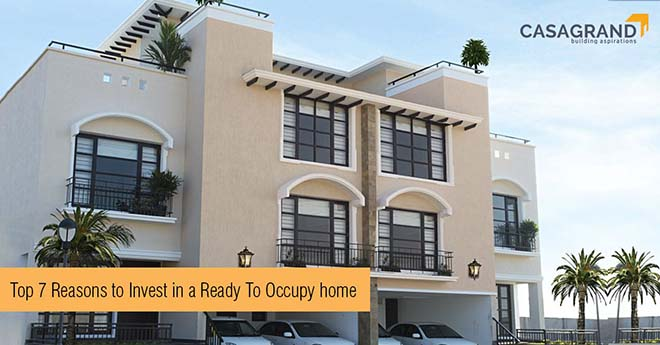 Top 7 Reasons to Invest in a Ready to Occupy Home