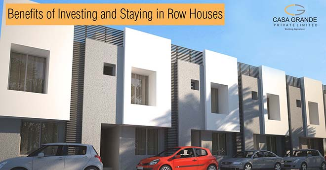 Benefits of investing and staying in row houses