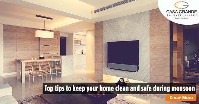 Top tips to keep your home clean and safe during monsoons