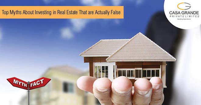 Myths about Investing in Real Estate that are Actually False