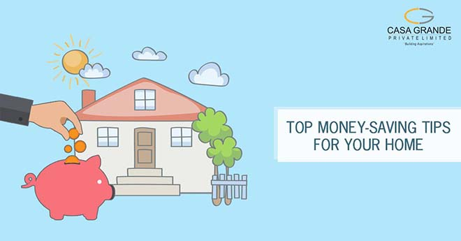 Top Money-Saving Tips for Your Home