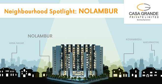 Neighbourhood Spotlight- Nolambur