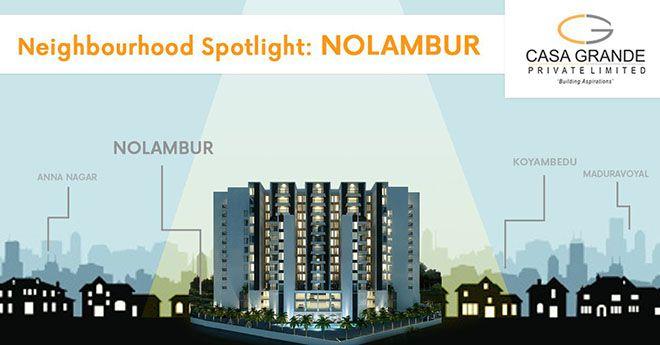 Neighbourhood Spotlight- Nolambur