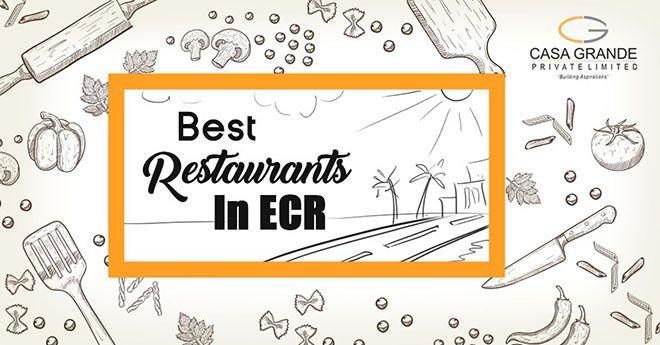Best Restaurants in ECR