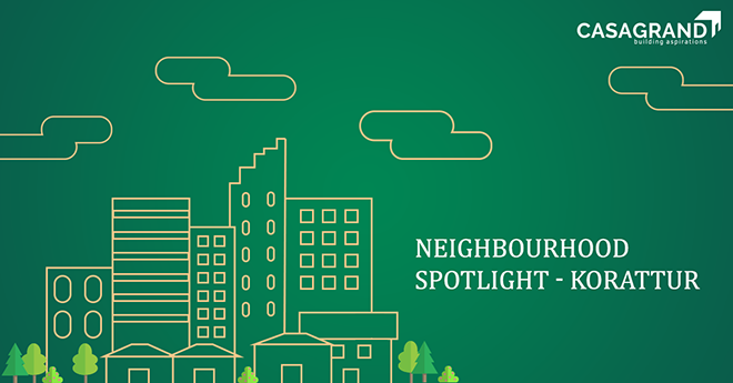 Neighbourhood Spotlight – Korattur