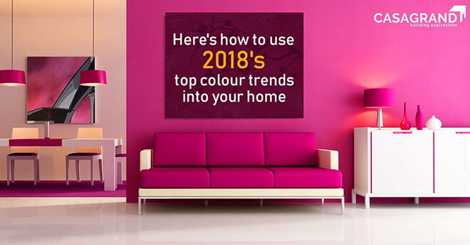 Here's how to use 2018's top colour trends into your home