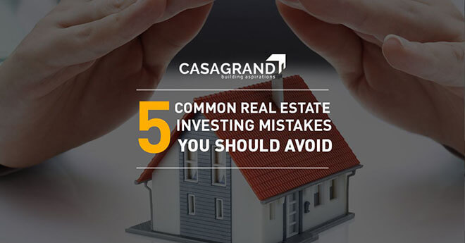 5 Common Real Estate Investing Mistakes You Should Avoid