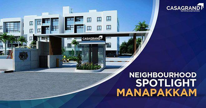 Neighbourhood Spotlight: Manapakkam
