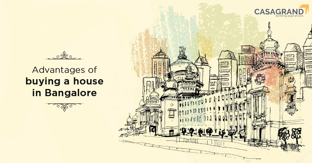Advantages of buying a house in Bangalore