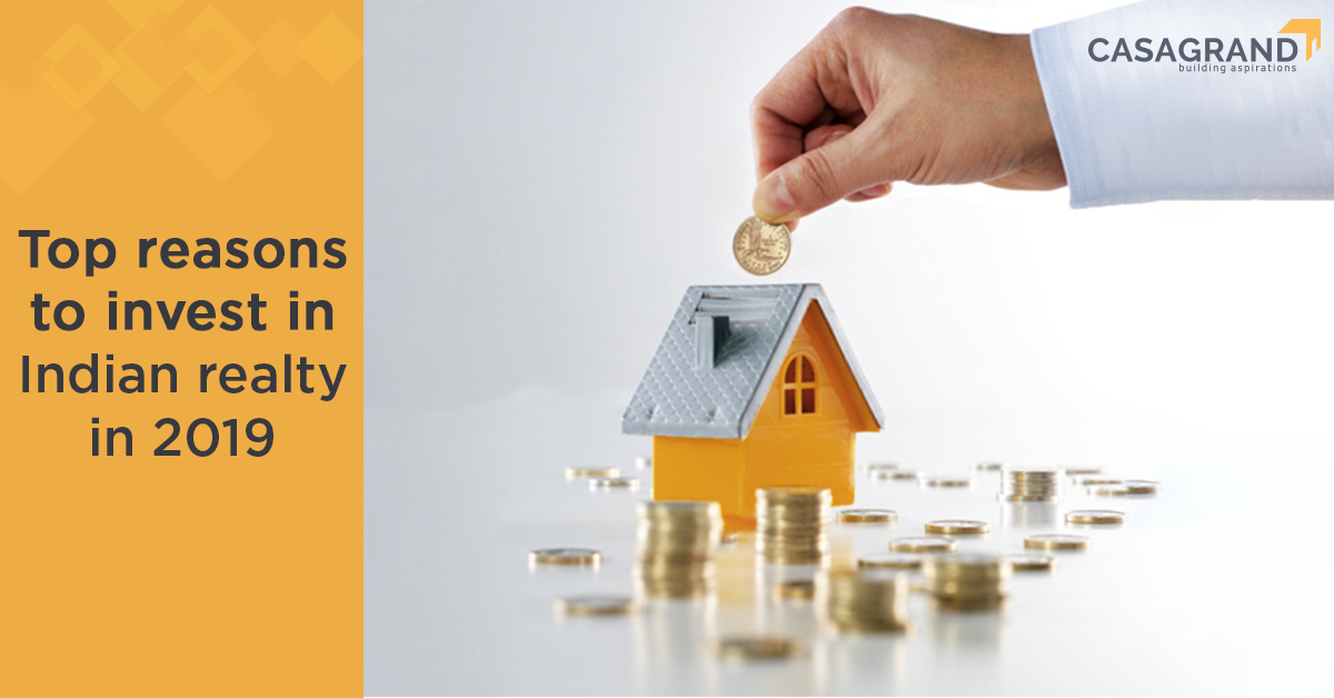 Top reasons to invest in Indian realty in 2019