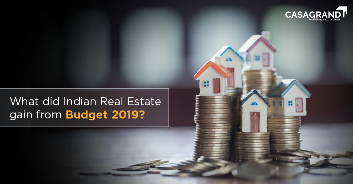 What did Indian Real Estate gain from Budget 2019?