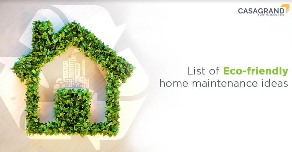 List of eco-friendly home maintenance ideas