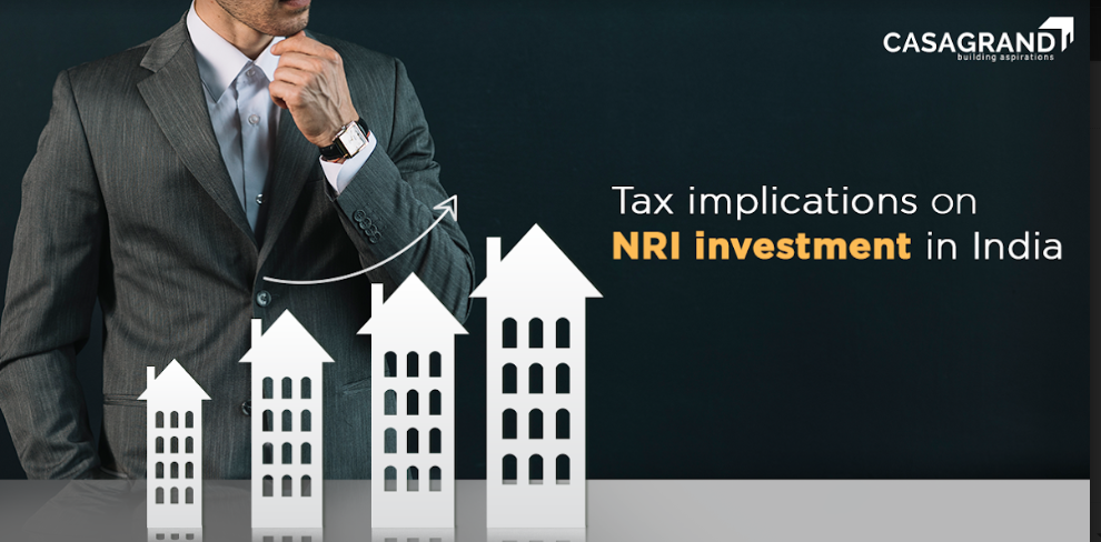 Tax Implications on NRI Investment in India – Explained