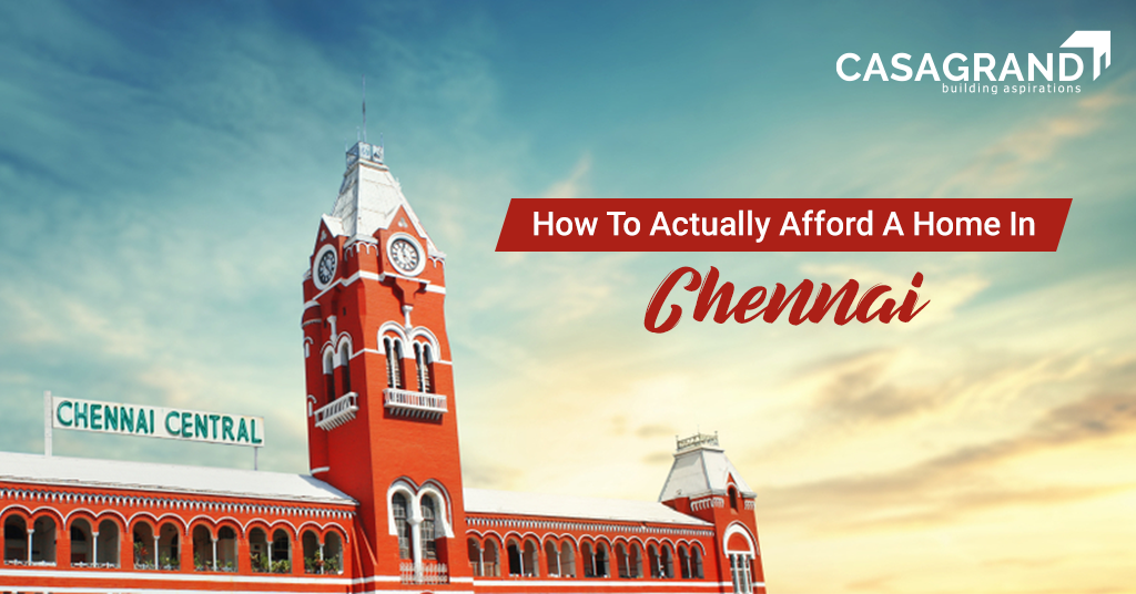 How to Actually Afford to Buy a Home in Chennai