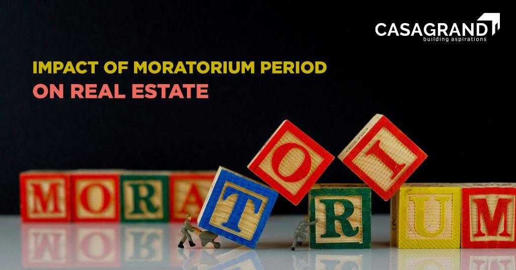 Impact of Moratorium Period on Real Estate