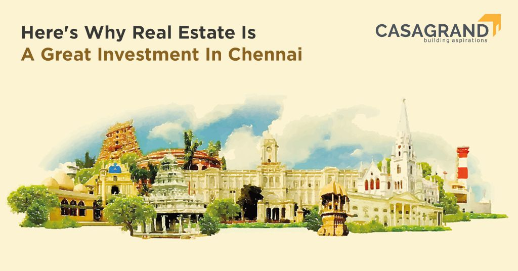 Here's Why Real Estate Is a Great Investment in Chennai