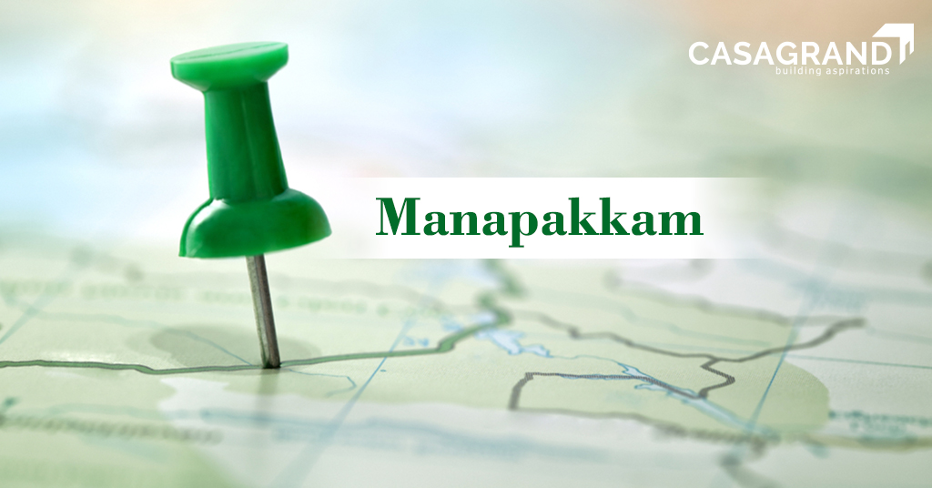 Manapakkam : best place to buy an apartment in Chennai for Your Family