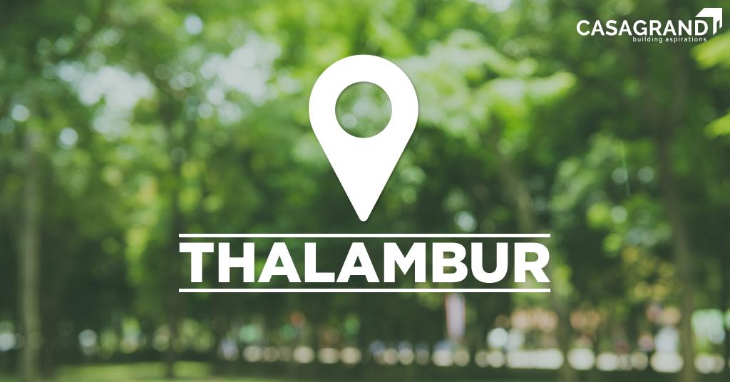 Thalambur: Chennai's Most Popular Residential Investment Hub