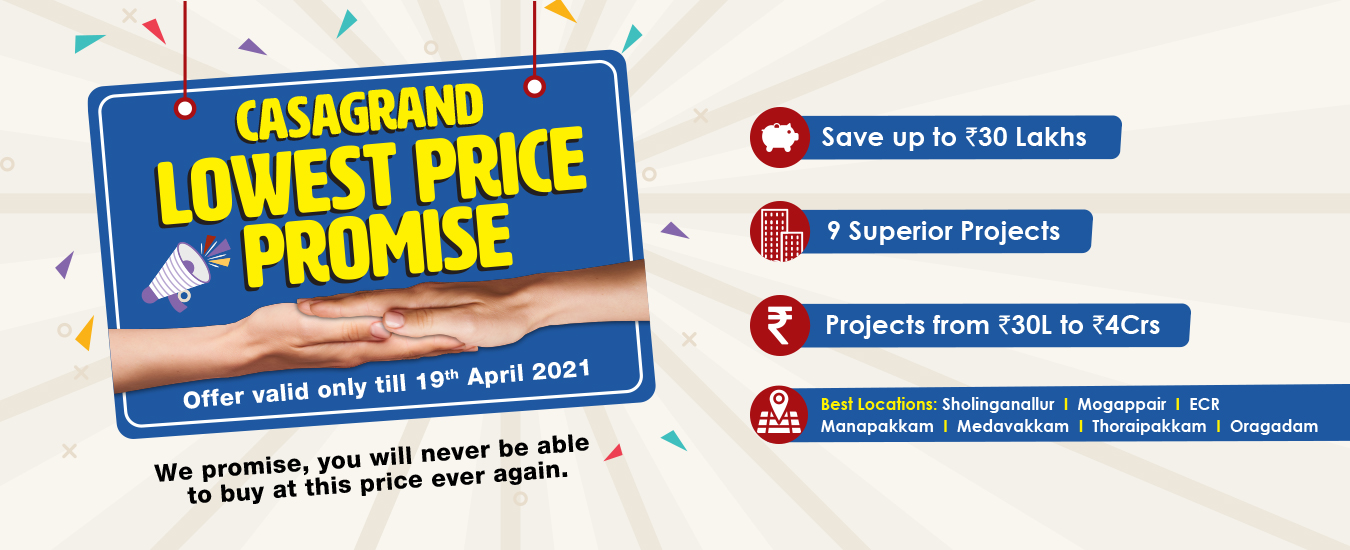 LOWEST PRICE PROMISE ! Save up to Rs. 30 Lakhs ! Offer Valid only till 19th April 2021 !